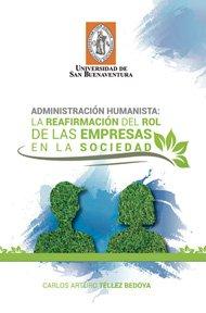 administracion-humanista-la-reafirmacion-del-rol-de-las-empresas-en-la-sociedad