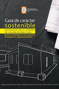 casa-caracter-sostenible-construccion-prototipo-vivienda-bajo-costo