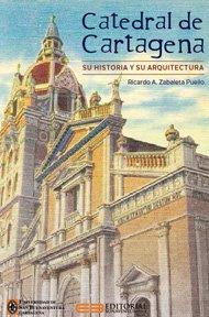 catedral-cartagena-historia-arquitectura