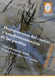 hegemonismo-del-capital-y-autodeterminacion-de-los-pueblos