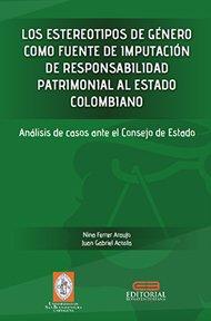 los-estereotipos-de-genero-como-fuente-de-imputacion-de-responsabilidad-patrimonial-al-estado-colombiano
